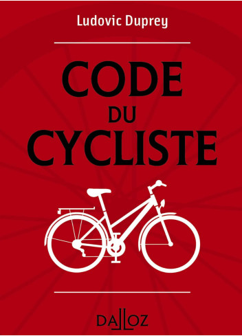 Code du cycliste - Dalloz