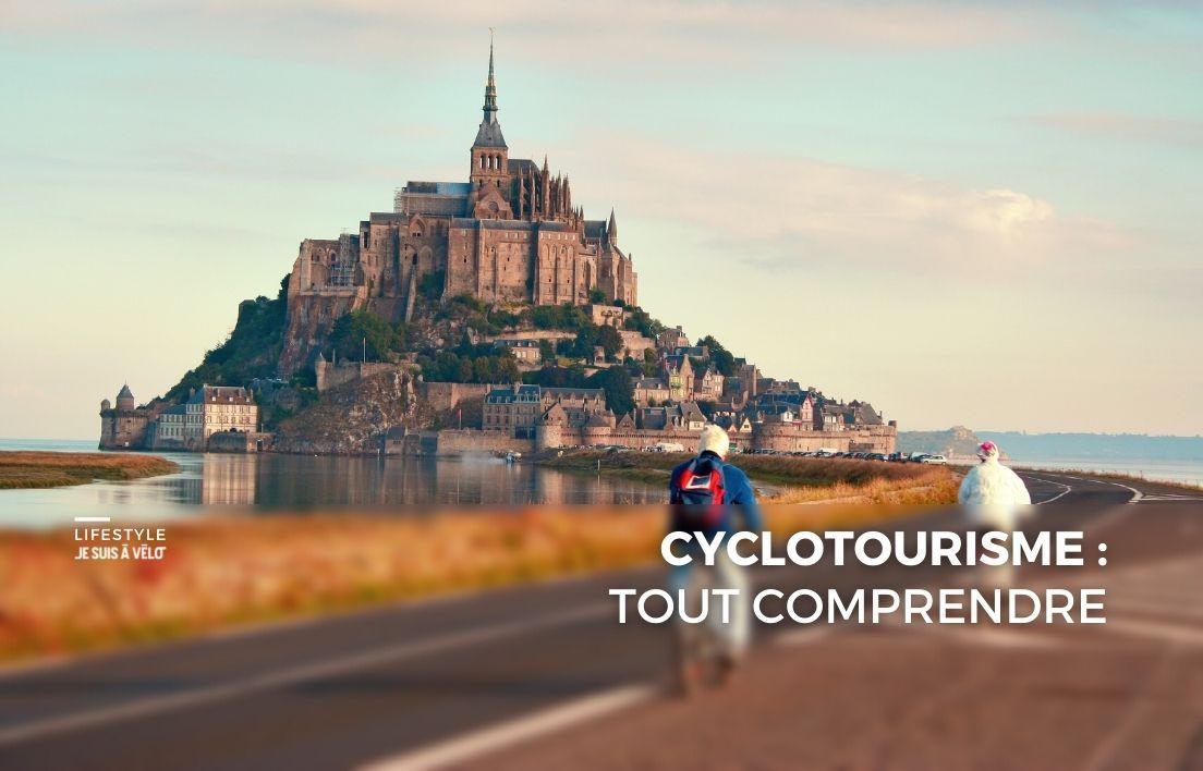 Qu'est-ce que le cyclotourisme et comment s'y mettre ?