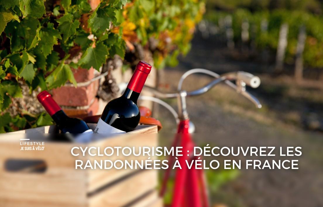 Quelles sont les meilleures randonnées à vélo en France ?